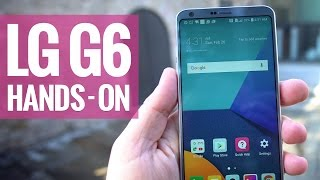 LG G6 hands-on