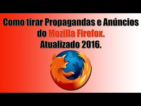 Como tirar propagandas e anúncios do Mozilla Firefox. (Atualizado 2016)