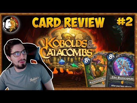 Hearthstone: Kobolds & Catacombs Card Review (Part 2)