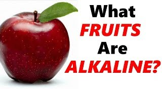 Alkaline Fruits - What Fruits Are Alkaline (Full List)