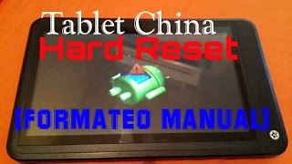 Formateo (hard reset) Tablet china