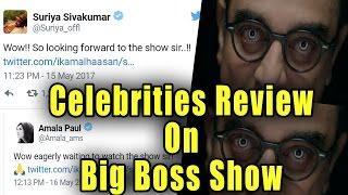 Celebrities Review For Big Boss Show on Vijay Tv | Suriya | Amala Paul | Kamal Haasan