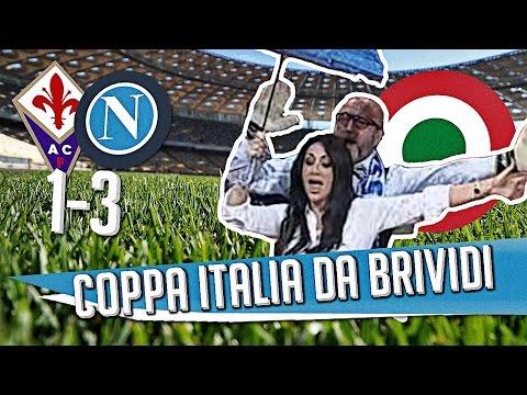 DS - (FIORENTINA NAPOLI 1 3) COPPA ITALIA DA BRIVIDI