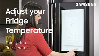 How To Adjust The Fridge Temperature Settings On Your Samsung Family Hub Refrigerator | Samsung US