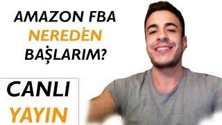 Amazon FBA Nasıl Nereden Başlarım ? Soru Cevap 102. ( CANLI YAYIN )   | Armagan KIZILCAN