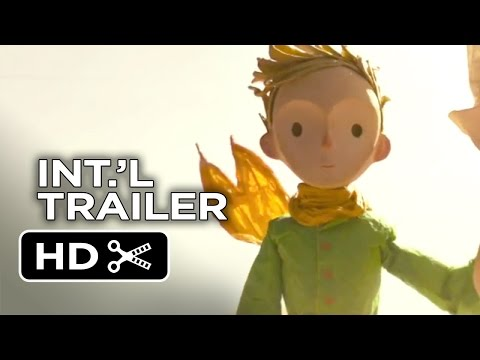 The Little Prince Official French Trailer #1 2015 Animated Fantasy Movie HD