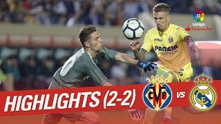 Resumen de Villarreal CF vs Real Madrid (2-2)