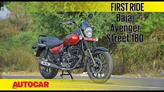 Bajaj Avenger Street 180 | First Ride | Autocar India