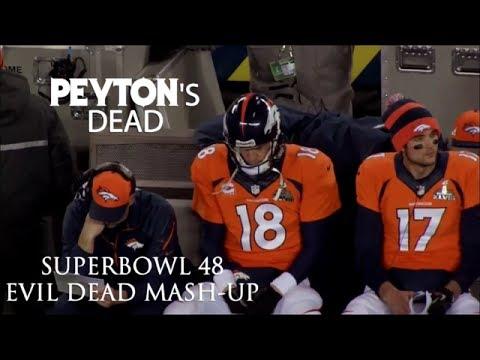 Peyton's Dead (Seahawks Broncos Super Bowl 48 Evil Dead Redband Trailer Mash-Up)
