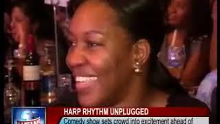 Harp Rhythm Unplugged-Comedy Concert 2011, Eko hotel, Lagos.
