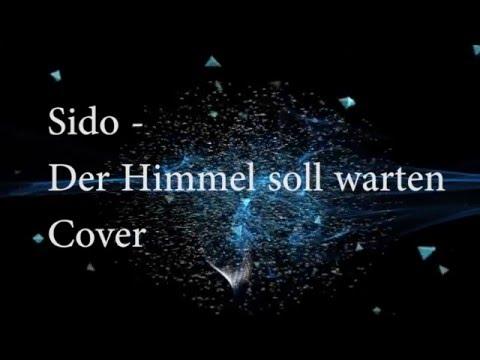 Sido - Der Himmel soll warten (Cover) 2016