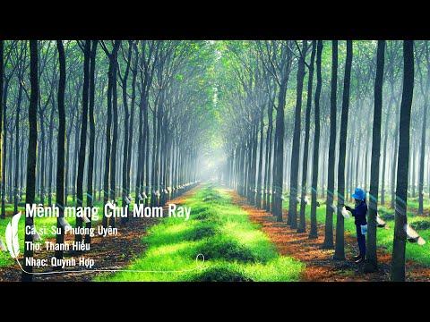 Mênh Mang Chư Mom Ray - Thơ: Thanh Hiếu, Nhạc: Quỳnh Hợp