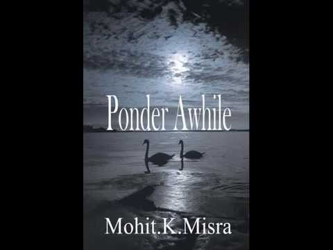 """Mother Earth"" Poem from 'Ponder Awhile by Mohit.K.Misra"" Narrated by Merric K Parnelli"