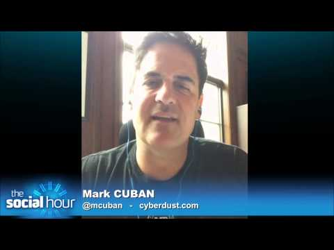 The Social Hour 155: Mark Cuban and Cyber Dust