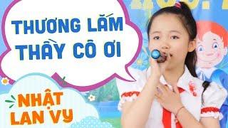 Video clip Thương Lắm Thầy Cô Ơi - Nhật Lan Vy[Official]