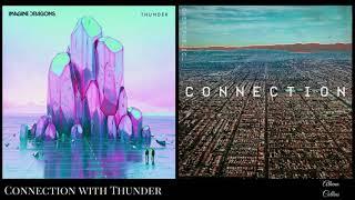 Download Connection with ThunderImagine Dragons ft OneRepublic Mashup