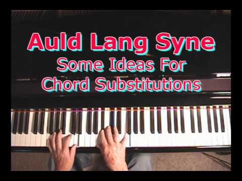 Auld Lang Syne - A Few Arranging Ideas