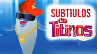 Los Titinos - Mark, The Dolphin (Subtitled)