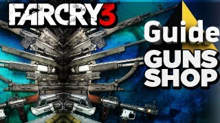 Far Cry 3 Gameplay Guide - Gun Shops, Buying and Selling (Automated Stores) [Xbox 360/PS3/PC]