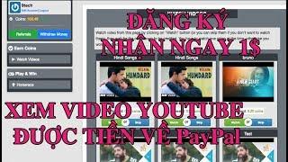 Xem video trên youtube được tiền rút về Paypal| Kiếm tiền online 2018