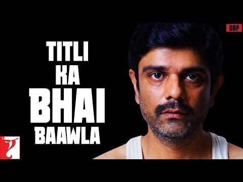 Mera Majla Bhai Baawla - Naam Se Pagal Hai, Kaam Se Nahi - Titli
