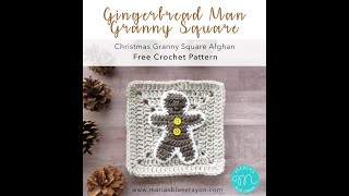 Gingerbread Man Crochet Tutorial - XMAS Granny Afghan