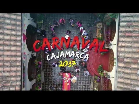 Carnaval de Cajamarca 2017 | Spot Oficial
