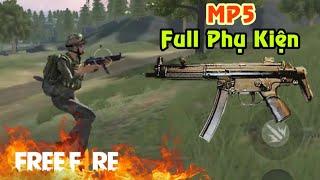 [Garena Free Fire] MP5 Full Phụ Kiện Mạnh Cỡ Nào   Sỹ Kẹo