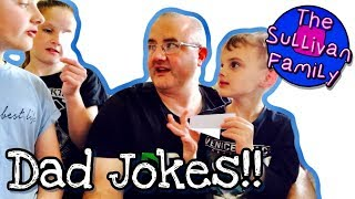 Dad Jokes   Are they funny? You decide!!