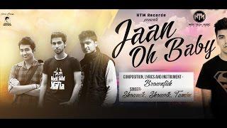 Jaan Oh Baby - Full Song W/ Lyrics