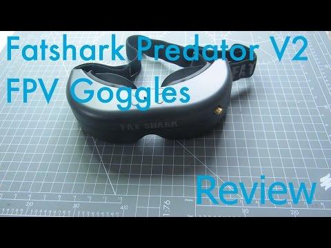 Fatshark Predator V2 FPV Goggles Review