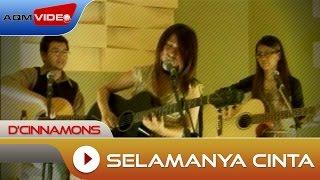 Download Lagu D'Cinnamons - Selamanya Cinta | Official Music Video Gratis STAFABAND