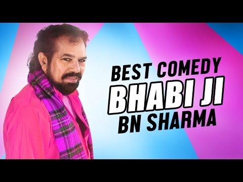 Bhabi Ji   BN Sharma   Best Comedy Video 2017   Chakk De Phatte   Punjabi Comedy