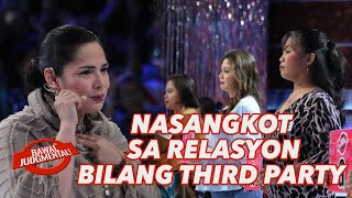 NASANGKOT SA ISANG RELASYON BILANG THIRD PARTY | Bawal Judgmental | February 15, 2020