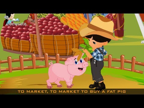 Edewcate english rhymes – To market to market