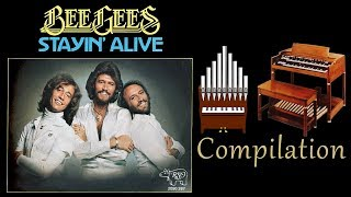 Stayin' Alive (Bee Gees) Organ Covers Compilation