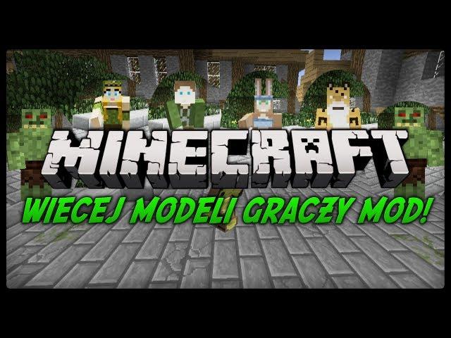 Minecraft: Mody 1.4.7 - Więcej modeli graczy + TANIEC! (More Player Models)