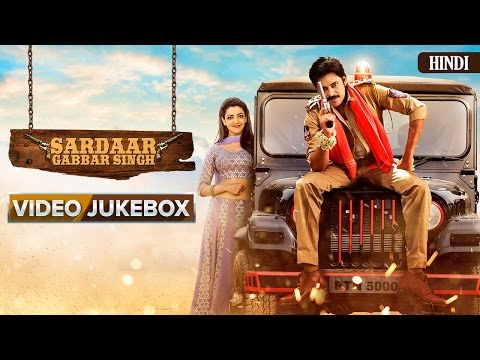 Sardaar Gabbar Singh | Hindi Songs | Video Jukebox