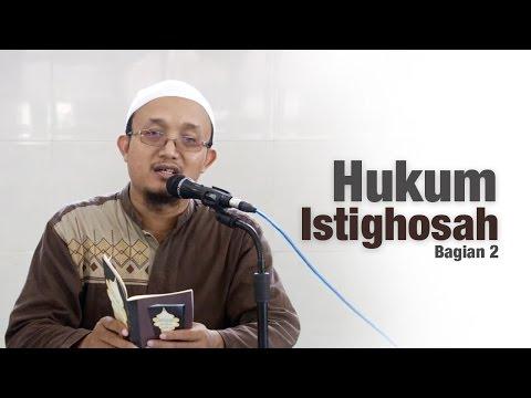 Ceramah Umum : Penjelasan Tentang Hukum Istighosah , Bagian 2 - Ustadz Aris Munandar