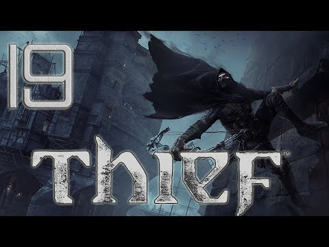 Thief - PC - E19 - Getting Agressive - 1440p