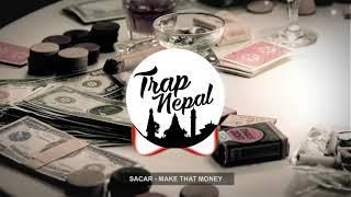 SACAR ( Lil Buddha) - Make That Money