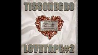 TissoNegro - sweet love (Love Tape Vol.2)