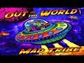 download mp3 dan video Mad Tribe - Out Of This World ᴴᴰ