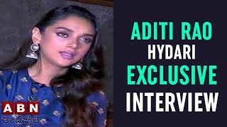 Actress Aditi Rao Hydari Exclusive Interview
