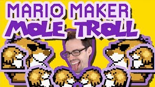 Mario Maker - Mole In My Hole, Mole PaTROLL, and Many Mole Awesome Levels! (w/ Glitches by Psycrow)