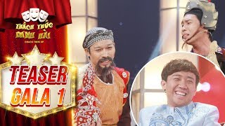 Thách thức danh hài 4 | teaser gala 1: Trấn Thành mong chờ màn xuất hiện của cha con hài cải lương