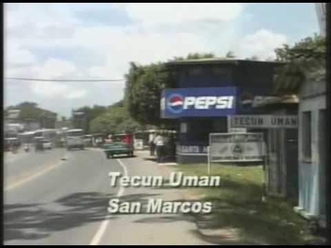Frontera de Guatemala y mexico - Ciudad tecun Uman San Marcos
