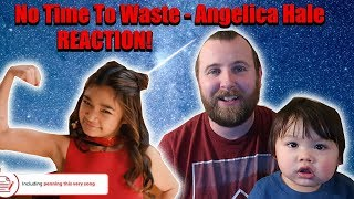 No Time To Waste - Angelica Hale REACTION!! (Sepsis Awareness) REACTION!