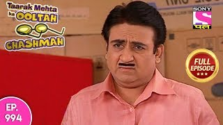 Taarak Mehta Ka Ooltah Chashmah - Full Episode  994 - 09th  March , 2018