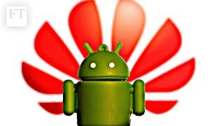 What the Google Android suspension means for Huawei users